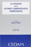 Le sanzioni delle autorità amministrative indipendenti 2011