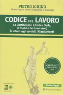 Codice Del Lavoro - aggiornato ad aprile 2019 - Pietro Ichino