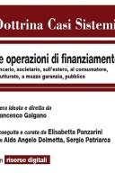 LE OPERAZIONI DI FINANZIAMENTO 2016 Bancario, Societario, all'estero, ai Consumatori, Strutturato, a mezzo garanzia e pubblico