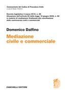 Mediazione civile e commerciale 2016 Decreto legislativo 4 marzo 2010, n. 28