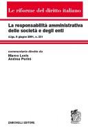 La responsabilità amministrativa delle società e degli enti commentario diretto da Marco Levis e Andrea Perini. Le riforme del diritto italiano 2014