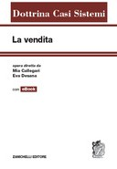 La vendita. Opera diretta da Mia Callegari, Eva Desana. Dottrina Casi Sistemi 2014