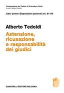 Alberto Tedoldi ART. 51-56 Astensione ricusazione e responsabilità dei giudici 2015