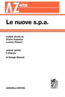 Il bilancio - Volume 5 Trattato delle nuove s.p.a. - Diretto da Oreste Cagnasso e Luciano Panzani