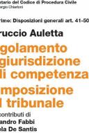 REGOLAMENTO DI GIURISDIZIONE E DI COMPETENZA COMPOSIZIONE DEL TRIBUNALE ART 41-50 Quater CCPC