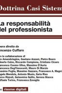 LA RESPONSABILITÀ DEL PROFESSIONISTA 2019 +e-book