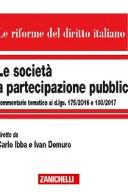 SOCIETA A PARTECIPAZIONE PUBBLICA 2018 Comm. d.lgs 175/2016 100/2017