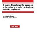 il Nuovo Regolamento Europeo sulla Privacy e sulla protezione dei dati Personali 2017