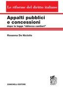 """Appalti pubblici e concessioni 2020 dopo la legge """"sblocca cantieri""""      Le riforme del diritto italiano"""