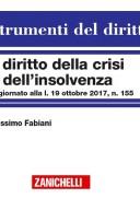 DIRITTO DELLA CRISI E DELL'INSOLVENZA 2017 AGG. alla legge 19 ottobre 2017 n°155