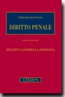 Diritto penale - Parte speciale I: delitti contro la persona. 5° ed.