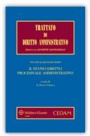 Il nuovo diritto processuale amministrativo 2014 volume 42 Trattato di diritto amministrativo. Diretto da Giuseppe Santaniello
