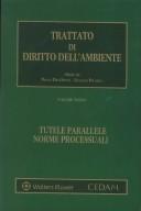 Trattato di diritto dell'ambiente - Vol. 3: Tutele parallele, norme processuali