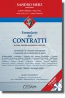 Formulario commentato dei contratti. Le formule e clausole commentate e ragionate dei contratti tipici e atipici.
