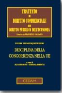 Trattato di diritto commerciale e di diritto pubblico vol.64 Disciplina della concorrenza nella UE