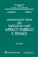 Commentario breve alla legislazione sugli appalti pubblici e privati 2018