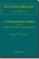Trattato delle obbligazioni - Vol. IV: La circolazione del debito - Tomo II: Delegazione, espromissione, accollo