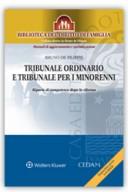 Tribunale ordinario e tribunale per i minorenni