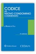 Codice commentato del nuovo condominio 2016