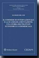 Il commercio internazionale e la sua regolamentazione: una storia dei trattati economici e commerciali 2016