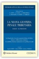 La nuova giustizia penale tributaria