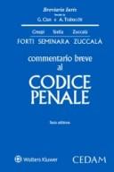 Commentario breve al Codice penale 2017 dottrina e giurisprudenza