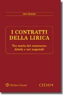 I contratti della lirica: tra tutela del contraente debole e usi negoziali 2016