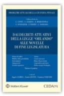 """Dai decreti attuativi della legge """"Orlando"""" alle novelle di fine legislatura 2018"""