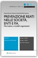 Prevenzione Reati nelle Società, Enti e P.A. 2018