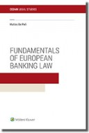 Fundamentals of European Banking Law 2018