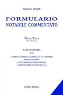 Formulario notarile commentato. Volume III - Tomo II - Stati Europei A-L - 9788814102912 - 2003