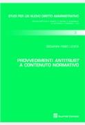 Provvedimenti antitrust a contenuto normativo