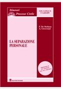 La separazione personale aggiornato al d.l.132/2014 conv. in l.162/2014
