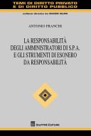 La responsabilità degli amministratori di S.p.A. e gli strumenti di esonero da responsabilità