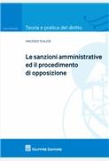 Le sanzioni amministrative ed il procedimento di opposizione