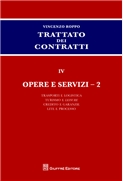 TRATTATO DEI SINGOLI CONTRATTI IV Opere e servizi II