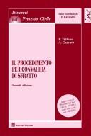 """Il procedimento per convalida di sfratto Seconda edizione. Aggiornato al """"Decreto del fare"""" (d.l. n.69/2013, conv. con mod., in l. 98/2013"""