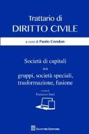 Società di Capitali Gruppi, Società Spediali, Trasformazione, Fusione   trattario di diritto civile