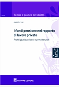 I fondi pensione nei rapporti di lavoro privato