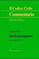Dell'usucapione Artt. 1158-1167