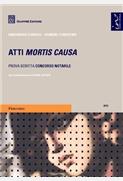 Atti mortis causa Prova scritta concorso notarile 2013