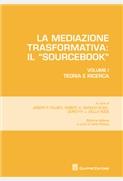 La mediazione trasformativa: Il sourcebook