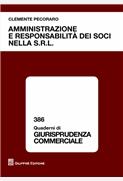 Amministrazione e responsabilità dei soci nella S.R.L.