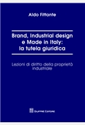 Brand, Industrial design e Made in Italy: la tutela giuridica