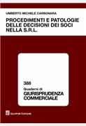 Procedimenti e patologie nelle decisioni dei soci della S.R.L.