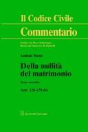 Della nuliltà del matrimonio Tomo II artt. 128-129bis