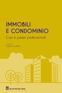 Immobili e condominio - casi e pareri professionali