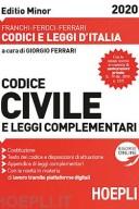 CODICE CIVILE E LEGGI COMPLEMENTARI. FEBBRAIO 2020. EDITIO MINOR