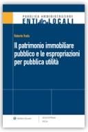 Il patrimonio immobiliare pubblico e le espropriazioni per pubblica utilità
