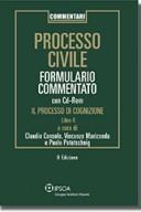 PROCESSO CIVILE - FORMULARIO COMMENTATO - IL PROCESSO DI COGNIZIONE 3°ED 2018